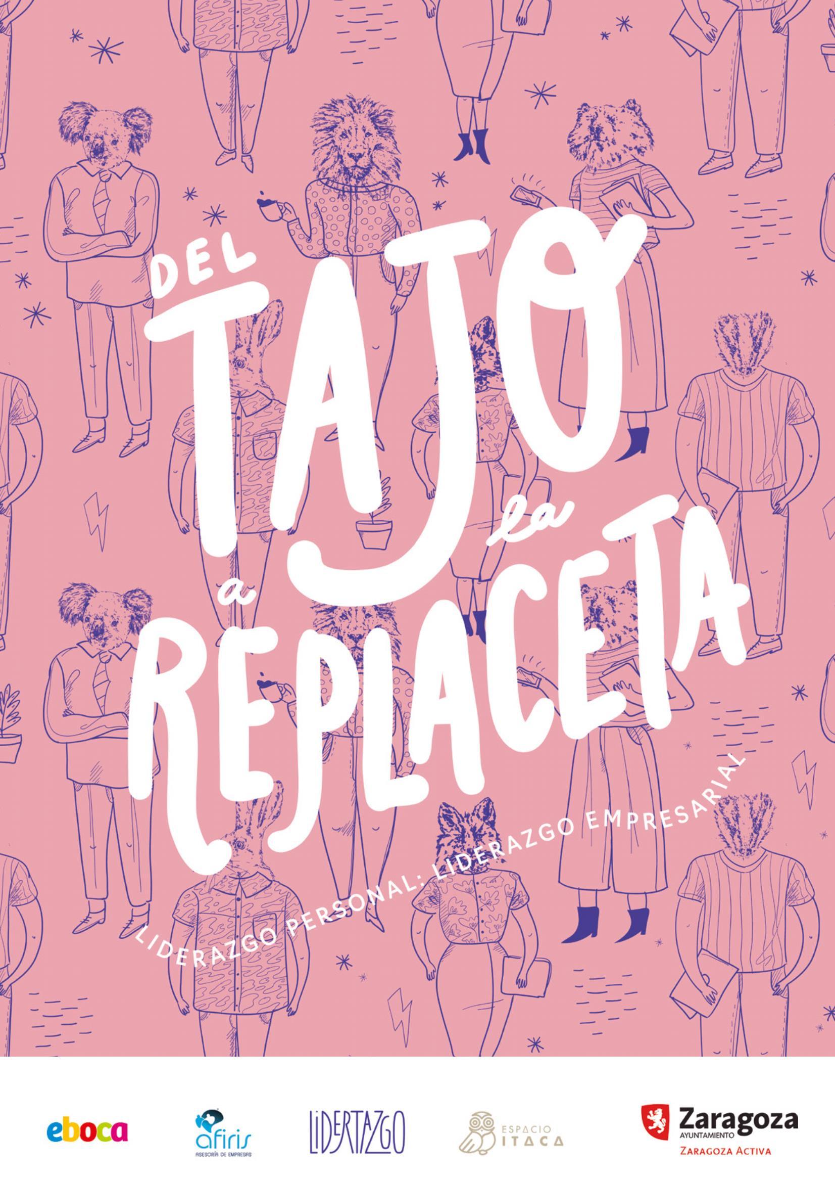 Cartel Del tajo a la replaceta, Lidertazgo 2019